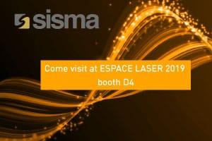 SISMA at ESPACE LASER 2019