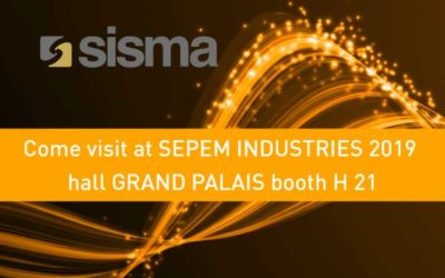 SISMA at SEPEM INDUSTRIES 2019