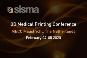SISMA at 3D Medical Printing Conference & Expo